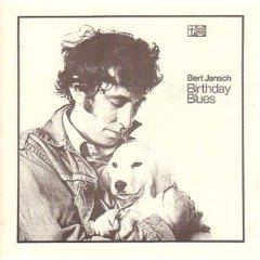 Bert Jansch - Birtday Blues2